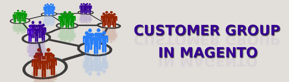 How-to-create-Customer-Group-in-Magento--1